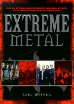 EXTREME METAL by Joel McIver
