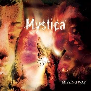 Mystica - Missing Way