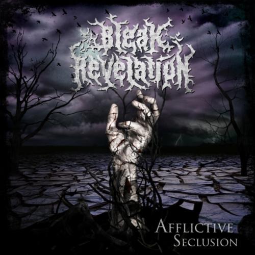 Bleak Revelation - Afflictive Seclusion
