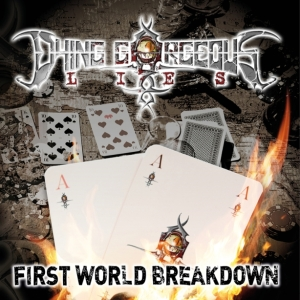 Dying Gorgorous Lies - First World Breakdown