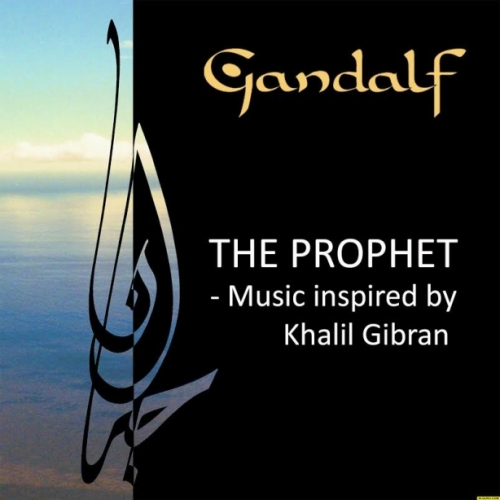 Gandalf - The Prophet - Music Inspired by Khalil Gibran