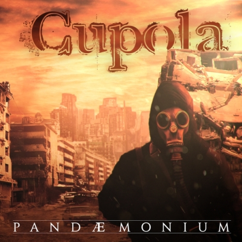 Cupola - Pandemonium