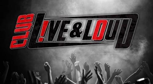 Club Live & Loud