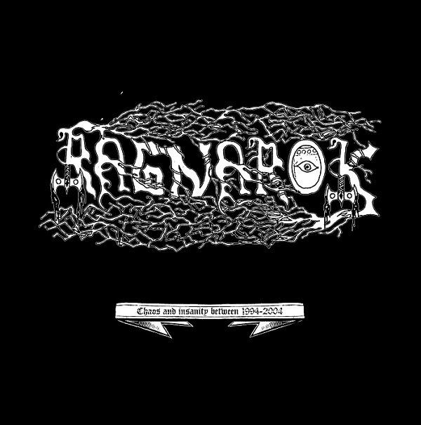 Ragnarok - Chaos and Insanity Between 1994-2004