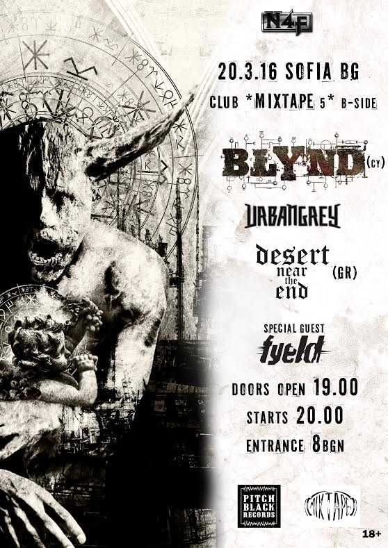 Blynd, Urban Grey, Desert Near The End and Fyeld live in Sofia