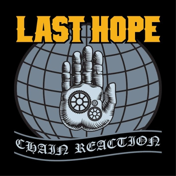 Last Hope - Chain Reaction