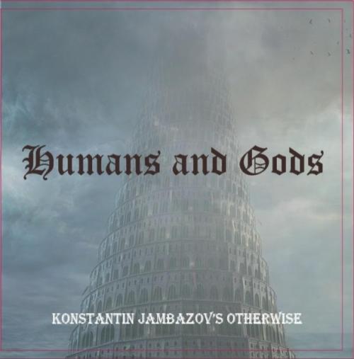 Константин Джамбазов - Хора и богове
