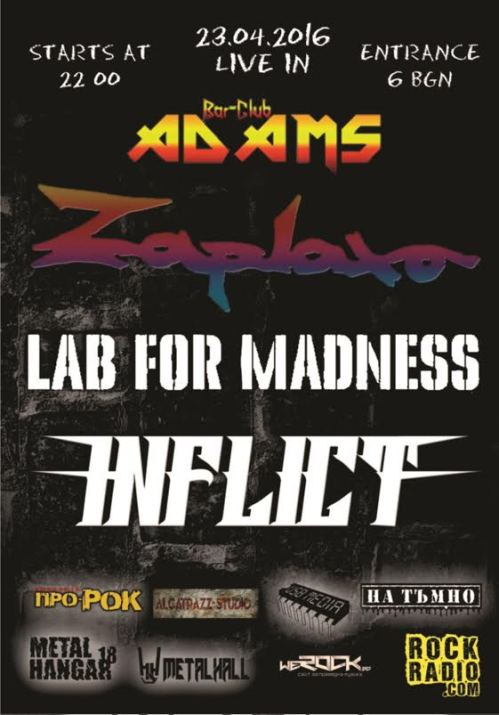 Zaplaxa, Lab For Madness и Inflict в Адамс