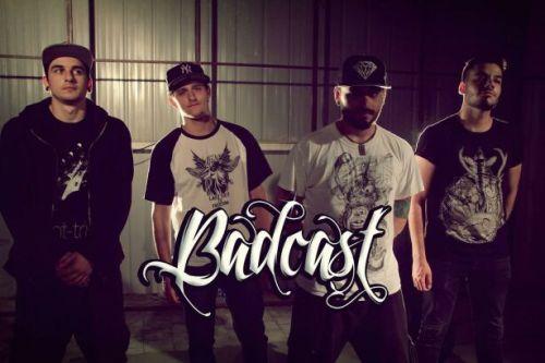 Badcast