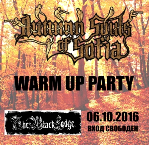 Autumn Souls Of Sofia 2016 Warm Up Party
