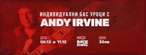 Индивидуални бас уроци с Andy Irvine