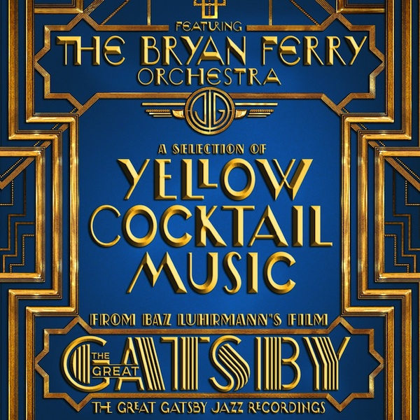 Bryan Ferry Orchestra - The Great Gatsby: The Jazz Recordings