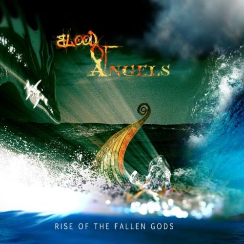 Blood of Angels - Rise of the Fallen Gods