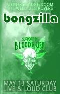 Bongzilla и Bloodrush в София