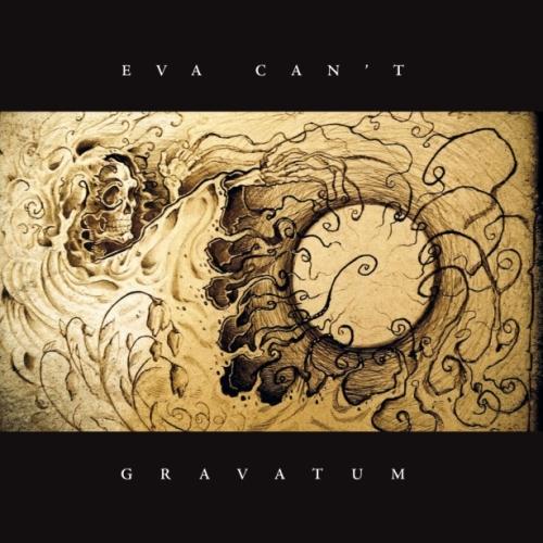 Eva Can't - Gravatum