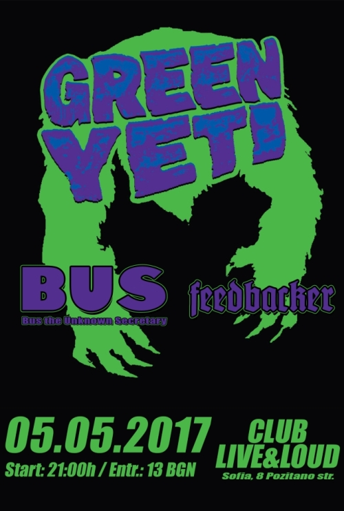 Green Yeti, BUS and Feedbaker in Sofia