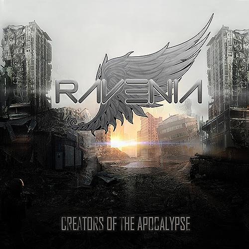 Ravenia - Creators Of The Apocalypse