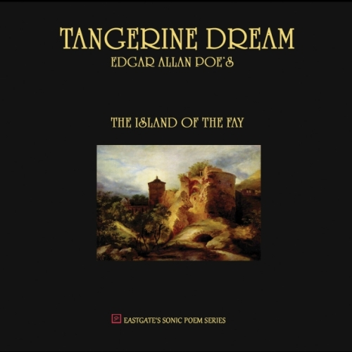 Tangerine Dream - The Island of the Fay