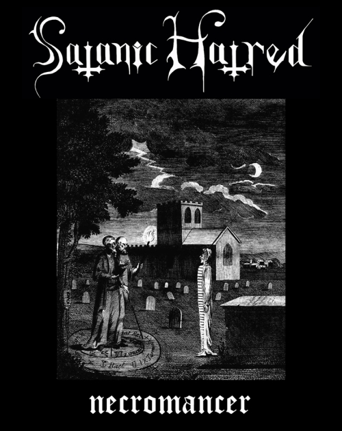 Satanic Hatred - Necromancer