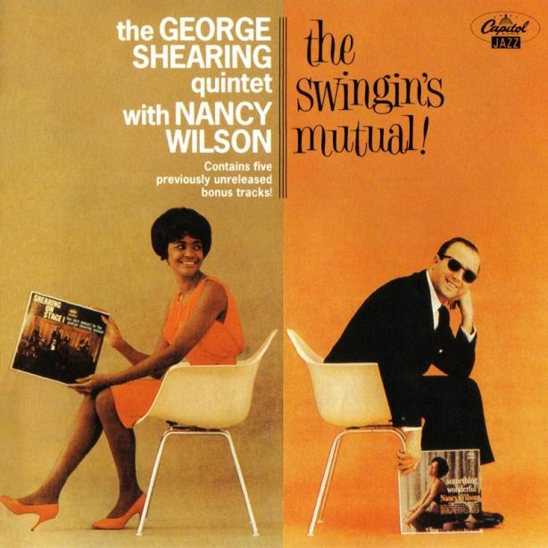 George Shearing quintet with Nancy Wilson - Swingin's Mutual