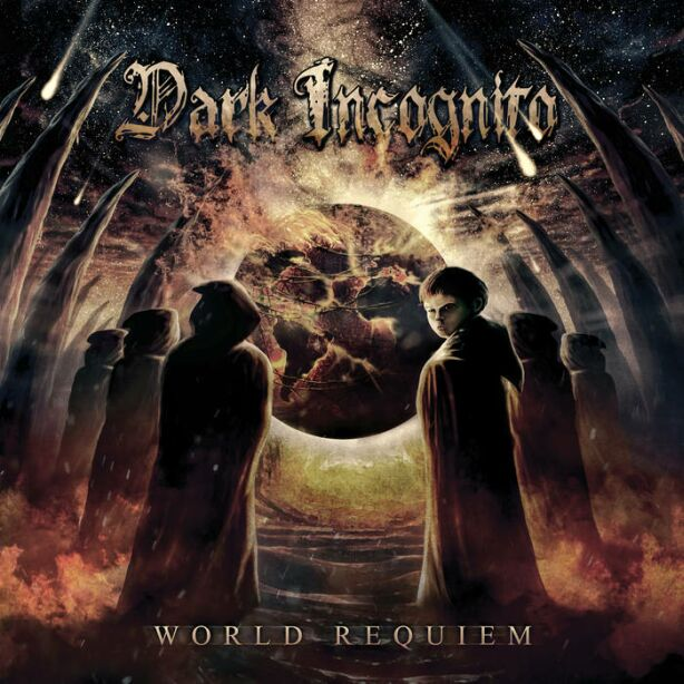 Dark Incognito - World Requiem