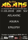 Концерт на Atlantic, Asura и Epilepsy