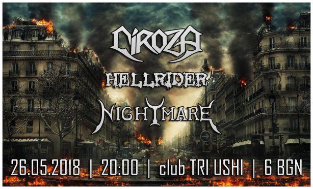 Концерт на Ciroza, Hellrider и Nightmare