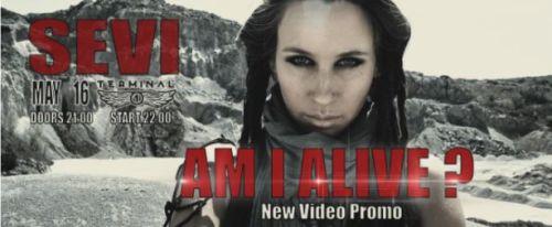 Sevi представят на концерт новия си сингъл Am I Alive