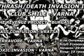 Thrash/Death Invasion in Varna