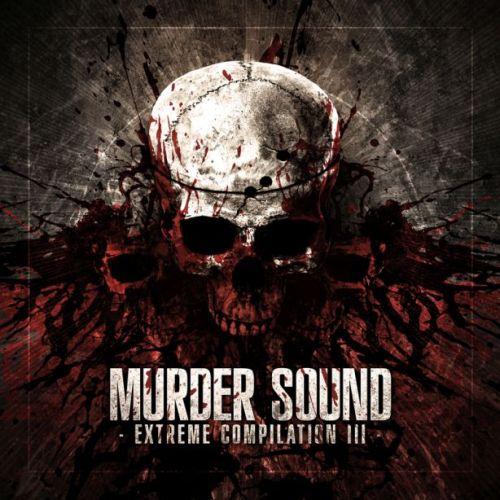 Murder Sound Extreme Compilation III