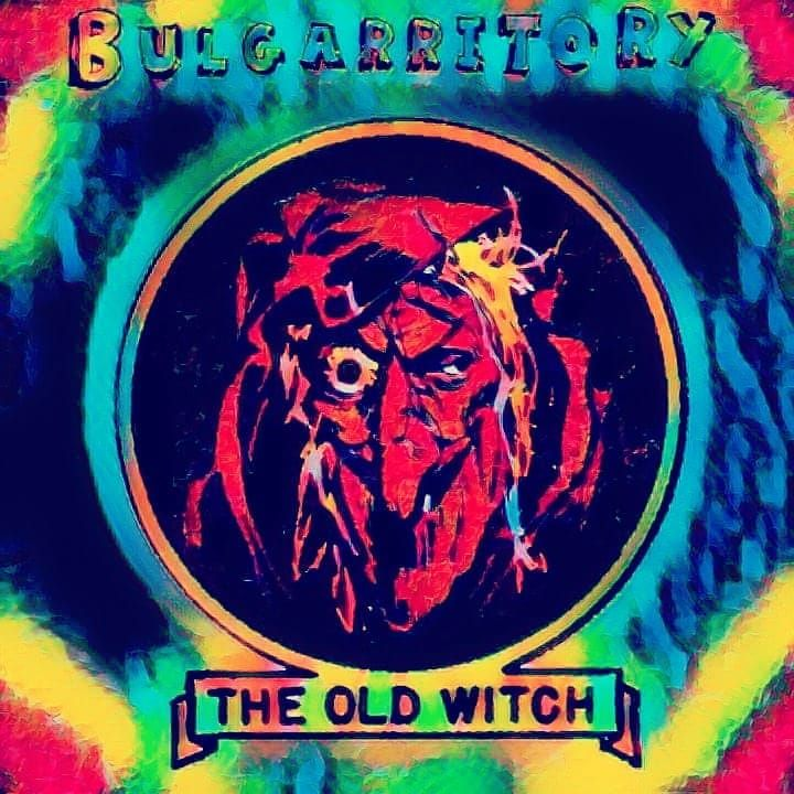 Bulgarritory - The Old Witch