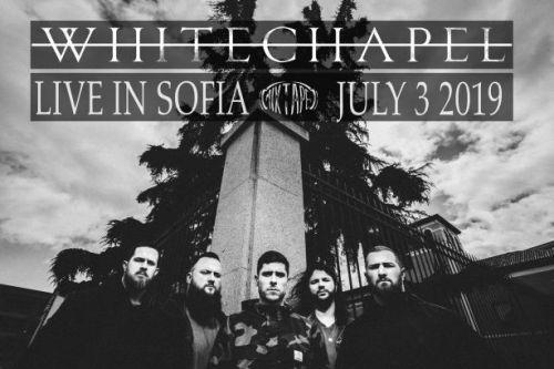 Концерт на Whitechapel в София