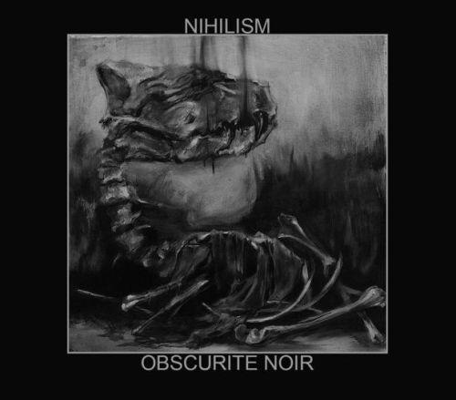 Nihilism - Obscurite Noir