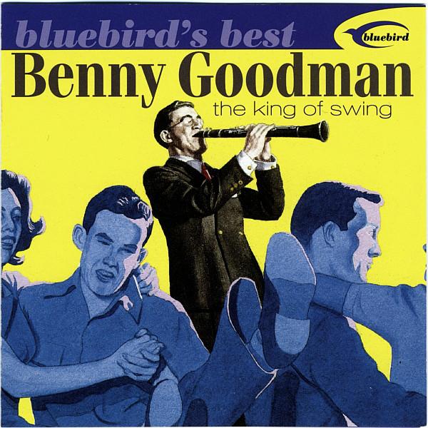 Benny Goodman - The King of Swing