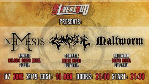 Nemesis, Concrete и Maltworm на живо в София