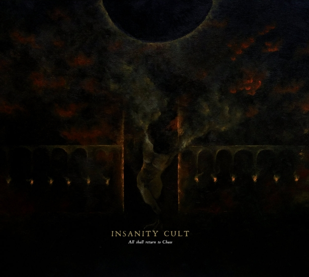 Insanity Cult - All Shall Return To Chaos