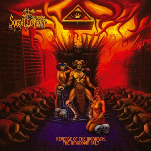 Suggillation - Revenge of the Monarch, the Kingdoom Cult