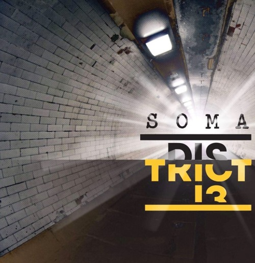 District 13 - Soma