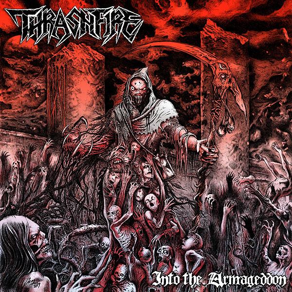 Thrashfire - Into the Armageddon