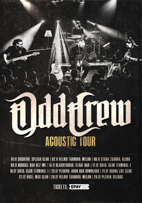 Акустично турне на Odd Crew