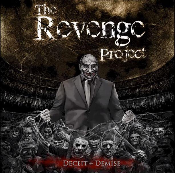 The Revenge Project - Deceit - Demise