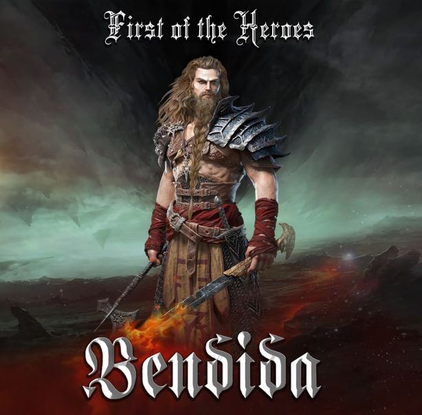 Bendida - First of the Heroes