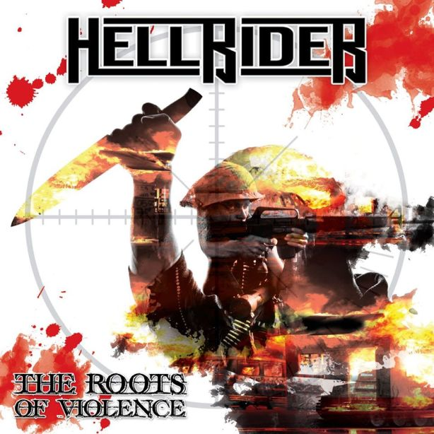 Hellrider - The Roots Of Violence