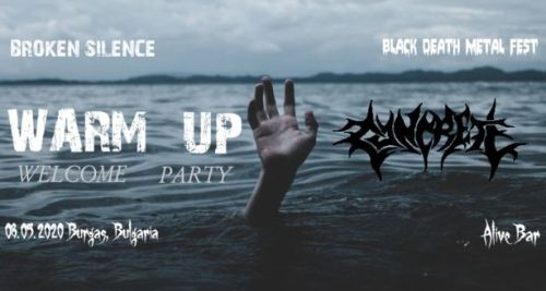 Warm Up Welcome Party of Broken Silence Black Death Metal Fest 2020