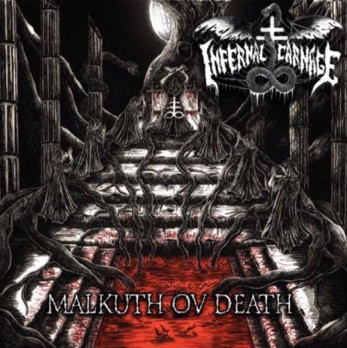 Infernal Carnage - Malkuth ov Death