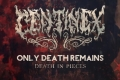 Centinex - Only Death Remains