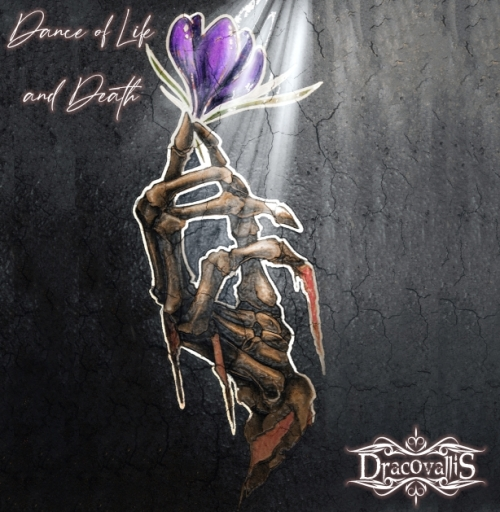 Dracovallis - Dance of Life and Death