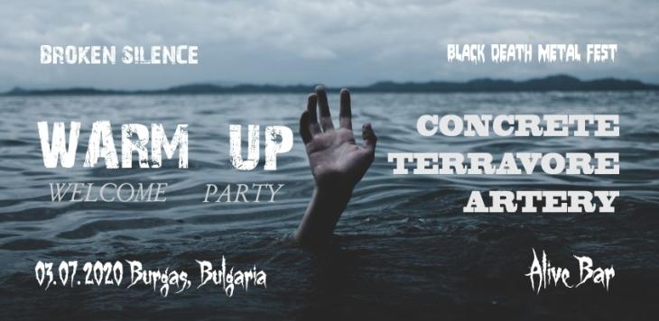 Warm Up Welcome Party I Broken Silence Black Death Metal Fest