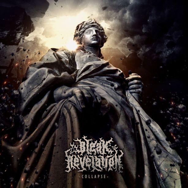 Bleak Revelation - Collapse