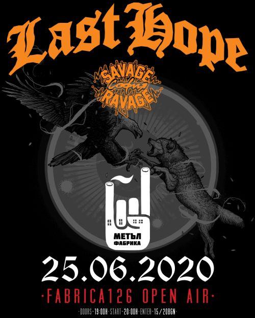 Last Hope и Savage Ravage в Metal Fabrica